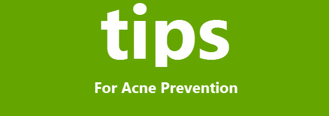 Acne Prevention Tips